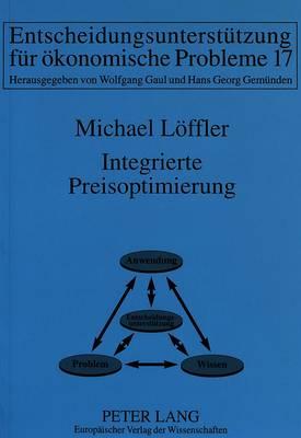 Integrierte Preisoptimierung - Informationstechnologie Und Oekonomie 17 (Paperback)