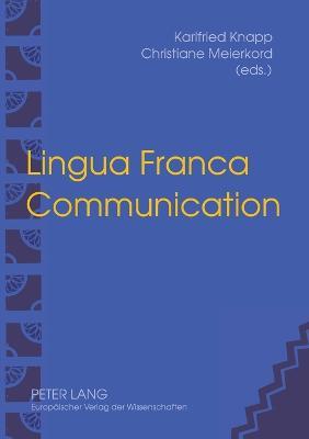 Lingua Franca Communication (Paperback)