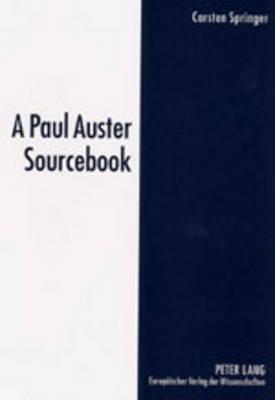 A Paul Auster Sourcebook (Paperback)