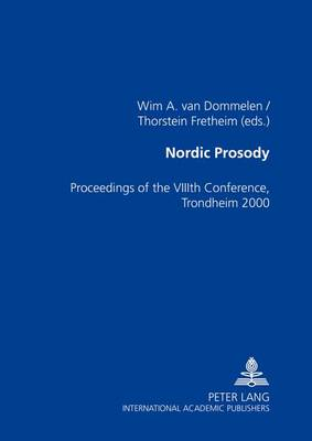 Nordic Prosody: Proceedings of the Viiith Conference, Trondheim 2000 (Paperback)