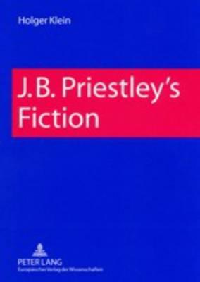 J. B. Priestley's Fiction (Paperback)