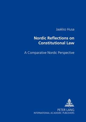 Nordic Reflections on Constitutional Law: A Comparative Nordic Perspective (Paperback)