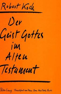 Der Geist Gottes Im Alten Testament (Paperback)