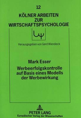 Werbeerfolgskontrolle Auf Basis Eines Modells Der Werbewirkung - Keolner Arbeiten Zur Wirtschaftspsychologie, 12 (Paperback)