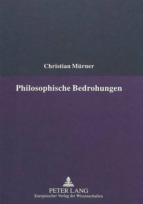 Philosophische Bedrohungen: Kommentare Zur Bewertung Der Behinderung (Hardback)