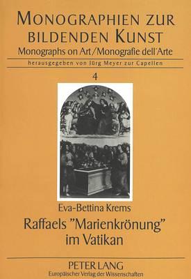 Raffaels -Marienkroenung- Im Vatikan (Paperback)