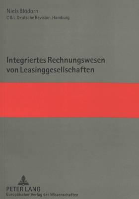 Integriertes Rechnungswesen Von Leasinggesellschaften (Paperback)