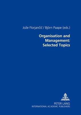 Organisation and Management: Selected Topics (Hardback)