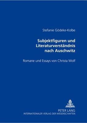 Subjektfiguren Und Literaturverstandnis Nach Auschwitz (Paperback)