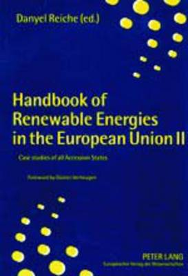 Handbook of Renewable Energies in the European Union II: Case Studies of All Accession States (Paperback)