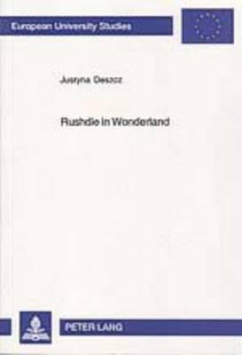 Rushdie in Wonderland: Fairytaleness in Salman Rushdie's Fiction (Paperback)