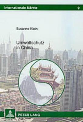 Umweltschutz in China - Internationale Markte 9 (Paperback)