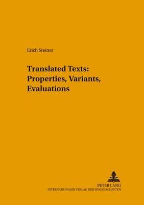 Translated Texts: Properties, Variants, Evaluations - Sabest  Saarbrucker Beitrage Zur Sprach- Und Translationswissenschaft 4 (Paperback)