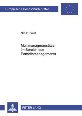 Multimanageransaetze Im Bereich Des Portfoliomanagements - Europaeische Hochschulschriften / European University Studie 3103 (Paperback)