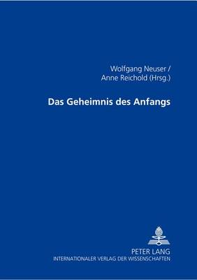 Das Geheimnis Des Anfangs (Paperback)