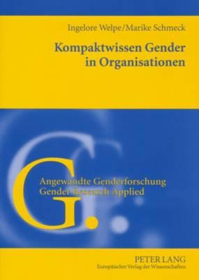 Kompaktwissen Gender in Organisationen - Angewandte Genderforschung / Gender Research Applied 1 (Paperback)