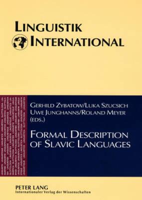 Formal Description of Slavic Languages: The Fifth Conference, Leipzig 2003 - Linguistik International 20 (Paperback)