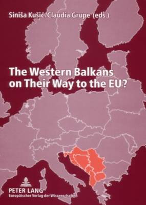 The Western Balkans on Their Way to the EU? (Paperback)