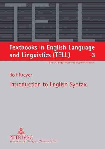 Introduction to English Syntax - Textbooks in English Language and Linguistics (TELL) 3 (Paperback)