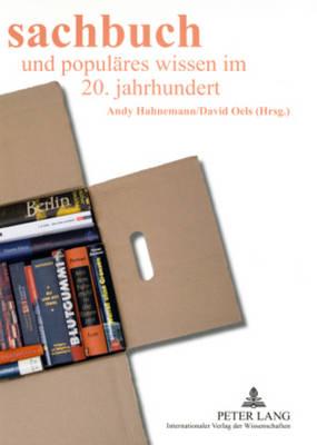 Sachbuch Und Populaeres Wissen Im 20. Jahrhundert (Paperback)