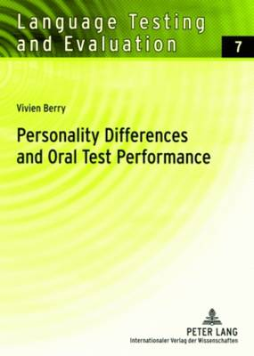 Personality Differences and Oral Test Performance - Language Testing and Evaluation 7 (Paperback)
