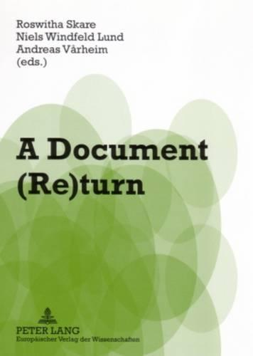A Document (Re)turn: Contributions from a Research Field in Transition (Paperback)
