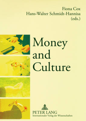 Money and Culture (Paperback)