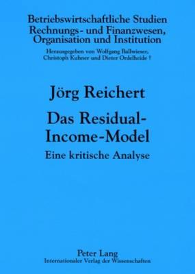 Das Residual-Income-Model: Eine Kritische Analyse - Betriebswirtschaftliche Studien 78 (Paperback)