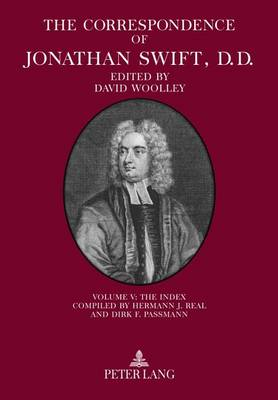 Correspondence of Jonathan Swift, D. D.: The Correspondence of Jonathan Swift, D. D. Volume V (Hardback)