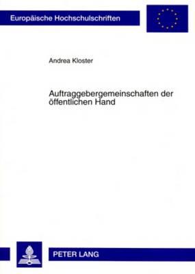Auftraggebergemeinschaften Der Oeffentlichen Hand - Europaeische Hochschulschriften / European University Studie 4849 (Paperback)