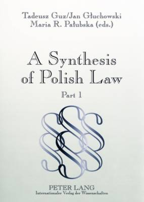 A Synthesis of Polish Law: Part 1 / Part 2 (Paperback)