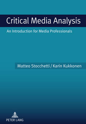 Critical Media Analysis: An Introduction for Media Professionals (Paperback)