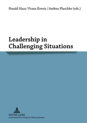 Leadership in Challenging Situations (Paperback)