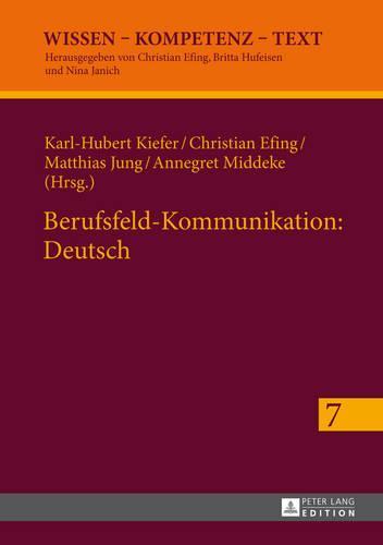 Berufsfeld-Kommunikation: Deutsch - Wissen - Kompetenz - Text 7 (Hardback)