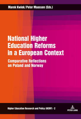 National Higher Education Reforms in a European Context: Comparative Reflections on Poland and Norway - Higher Education Research and Policy 2 (Hardback)