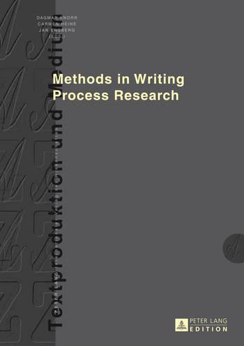 Methods in Writing Process Research - Textproduktion und Medium 13 (Hardback)
