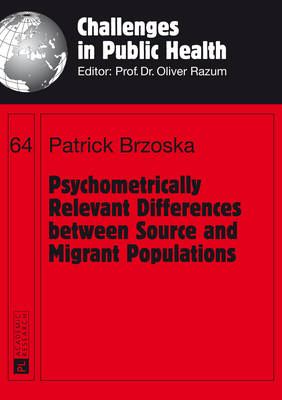 Psychometrically Relevant Differences between Source and Migrant Populations - Challenges in Public Health 64 (Paperback)
