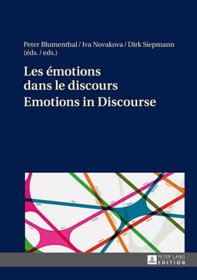 Les emotions dans le discours- Emotions in Discourse (Hardback)