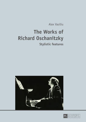 The Works of Richard Oschanitzky: Stylistic features (Paperback)