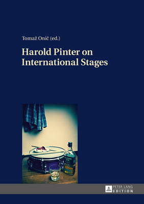 Harold Pinter on International Stages (Hardback)