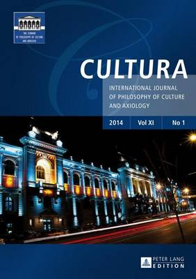 Cultura International Journal of Philosophy of Culture and Axiology: No. 1 - Cultura 11 (Paperback)