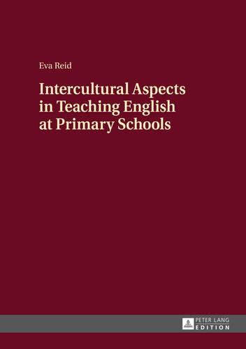 Intercultural Aspects in Teaching English at Primary Schools (Hardback)