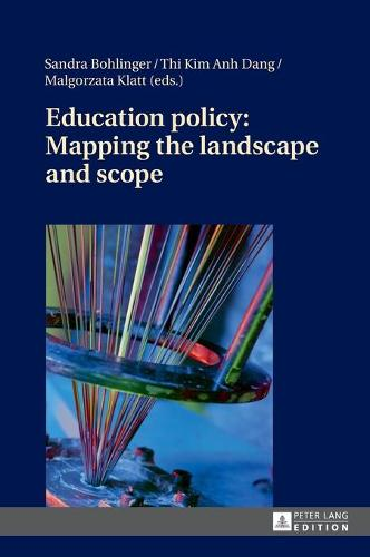 Education policy: Mapping the landscape and scope (Hardback)