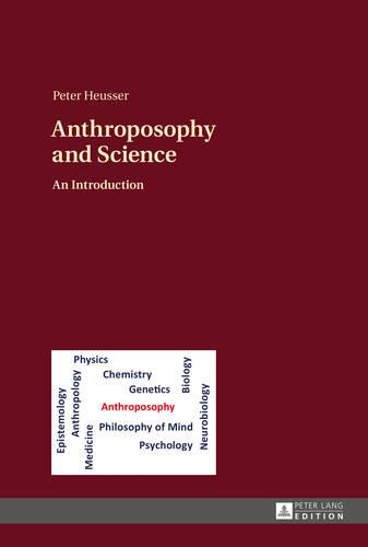 Anthroposophy and Science: An Introduction (Hardback)