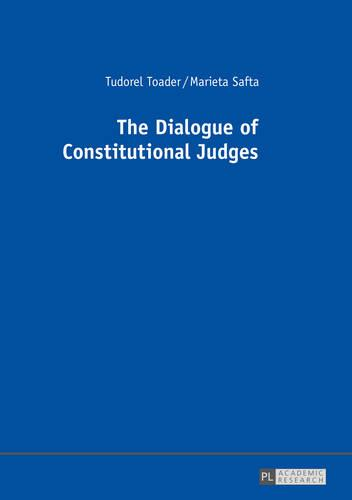 The Dialogue of Constitutional Judges (Hardback)