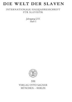 Die Welt der Slaven. Jahrgang LVI (2011) Heft 1 - Die Welt der Slaven. Internationale Halbjahresschrift fuer Slavistik LVI, 1 (Paperback)