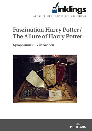 inklings - Jahrbuch fuer Literatur und Aesthetik: Faszination Harry Potter / The Allure of Harry Potter. Symposium 2017 in Aachen - inklings 35 (Hardback)