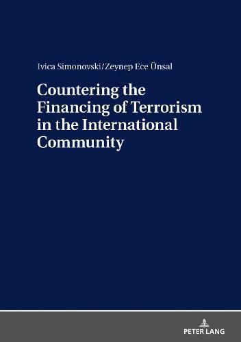 Countering the Financing of Terrorism in the International Community (Hardback)