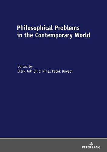 Philosophical Problems in the Contemporary World (Hardback)