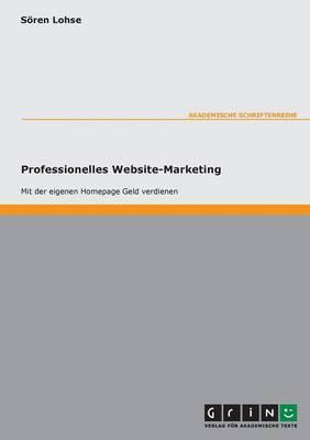 Internet-Marketing. Optimierung Der Vermarktung Einer Website (Paperback)